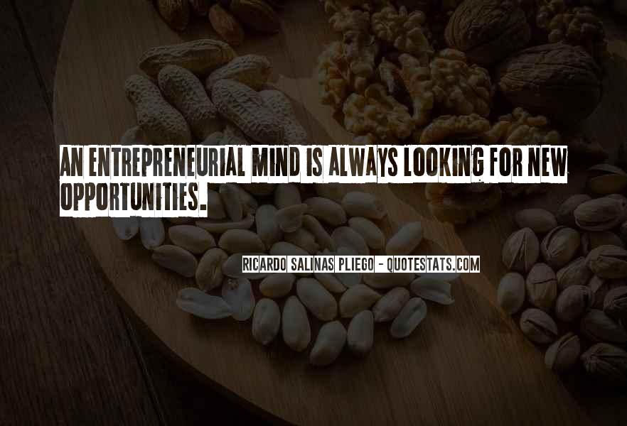 Ricardo Salinas Pliego Quotes #498176