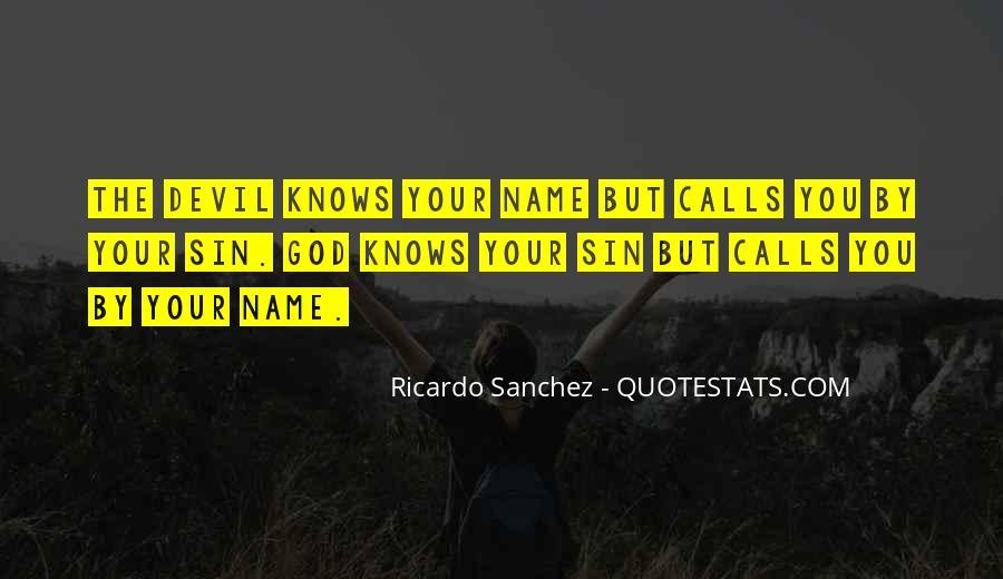 Ricardo Sanchez Quotes #1524256