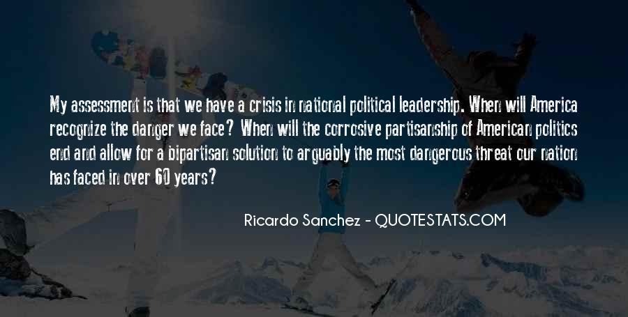 Ricardo Sanchez Quotes #1741323