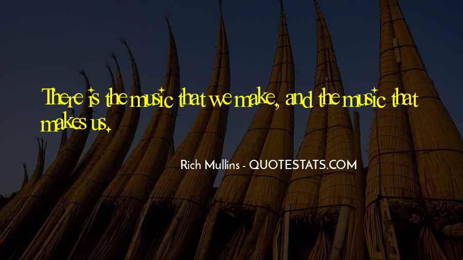 Rich Mullins Quotes #1316698