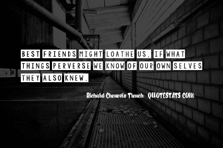 Richard Chenevix Trench Quotes #364559