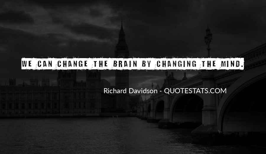Richard Davidson Quotes #906489