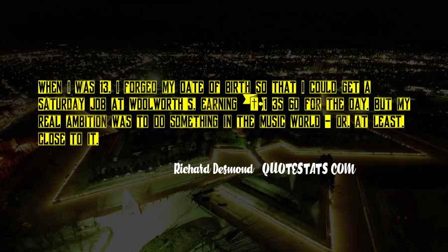 Richard Desmond Quotes #1372076