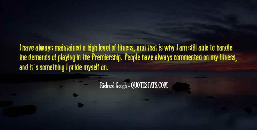 Richard Gough Quotes #1121344