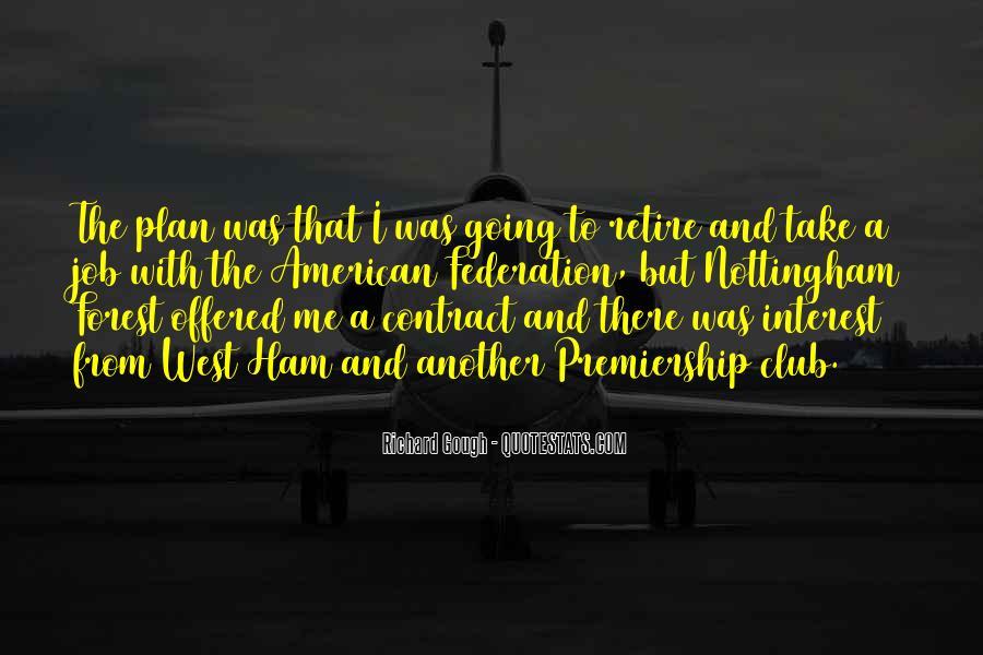 Richard Gough Quotes #1226868