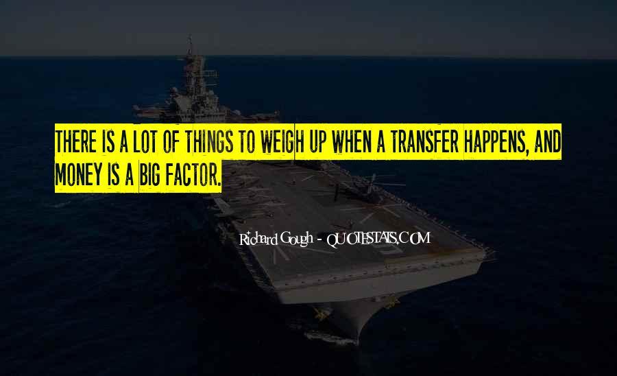 Richard Gough Quotes #1707386