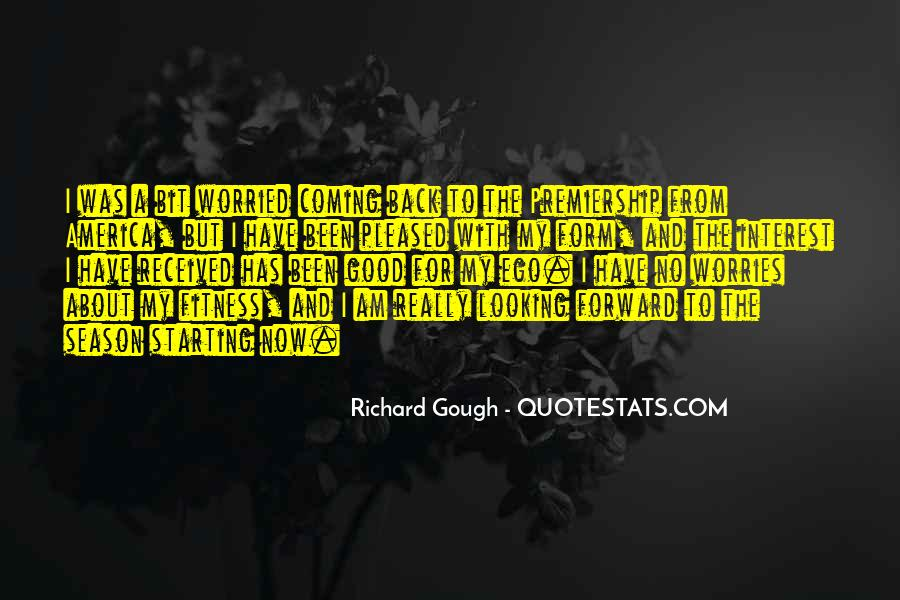 Richard Gough Quotes #974484