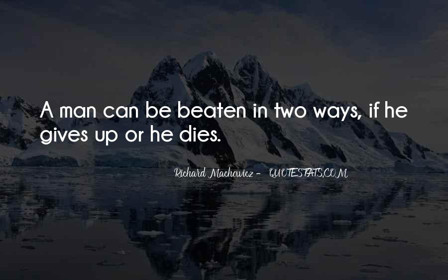 Richard Machowicz Quotes #526193