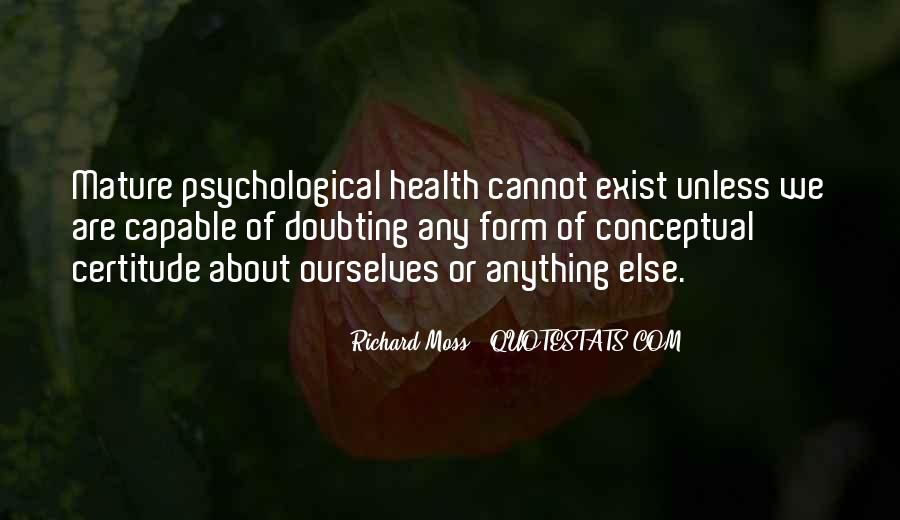 Richard Moss Quotes #1004160