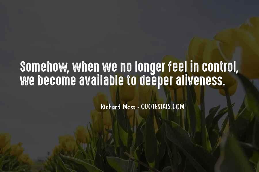 Richard Moss Quotes #829966