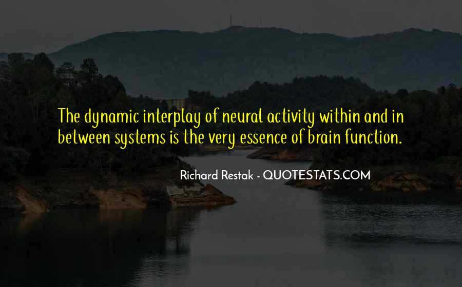 Richard Restak Quotes #155959