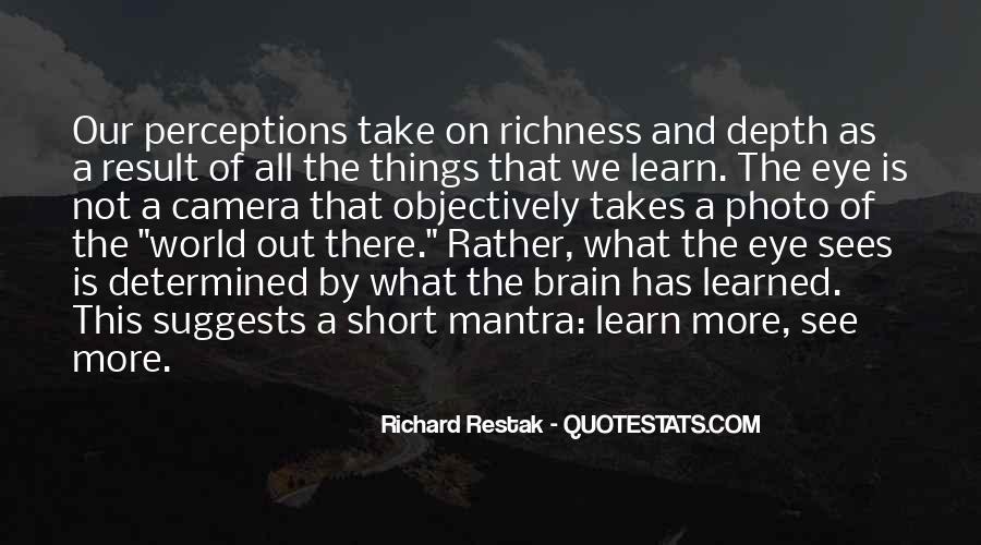 Richard Restak Quotes #895788