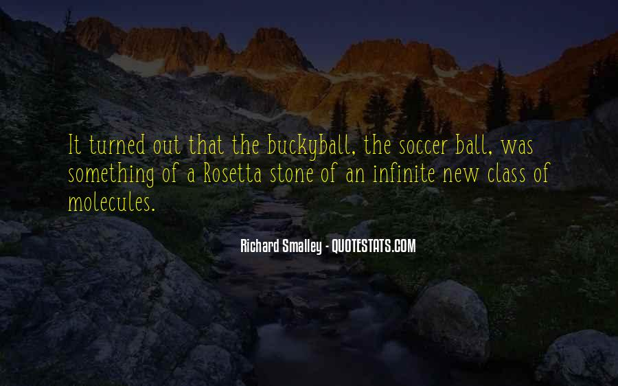 Richard Smalley Quotes #1350532