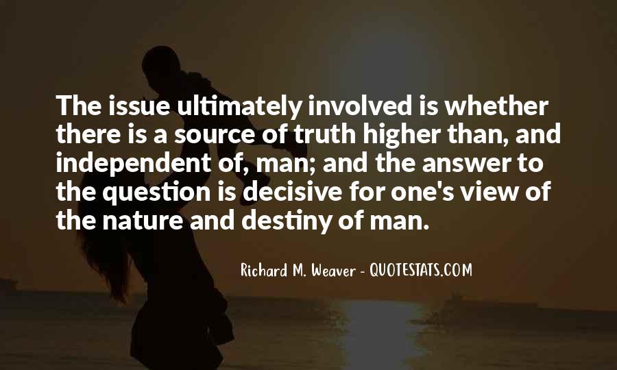 Richard Weaver Quotes #1075741