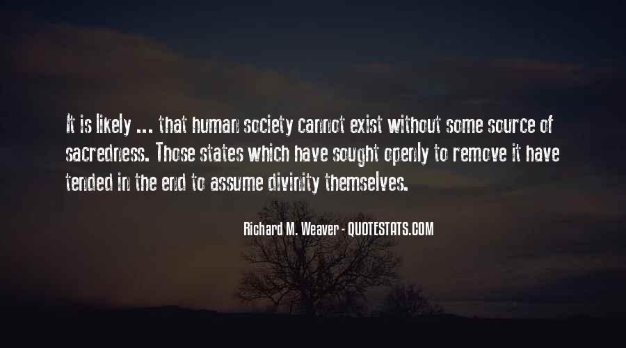 Richard Weaver Quotes #1098153