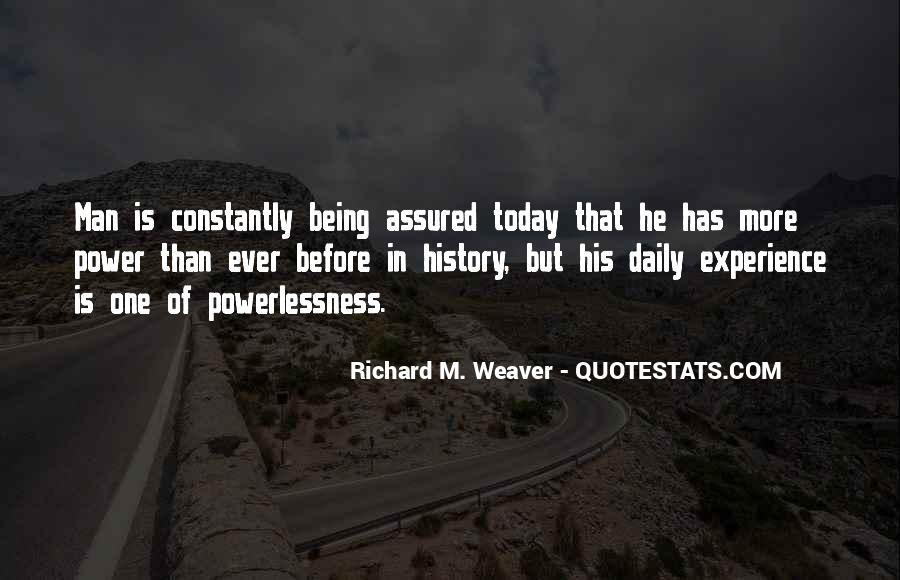 Richard Weaver Quotes #1169289