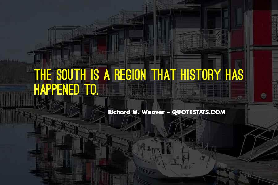 Richard Weaver Quotes #1170876
