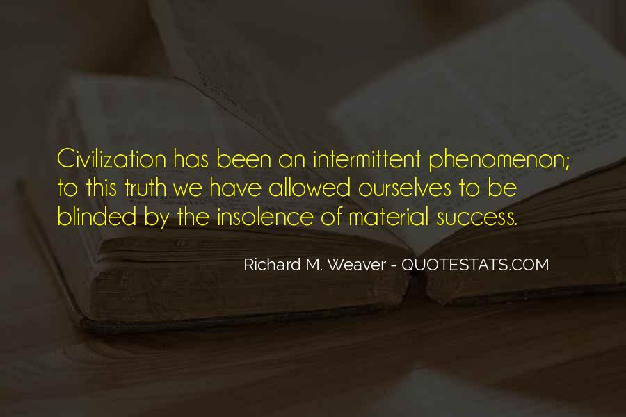 Richard Weaver Quotes #1193524