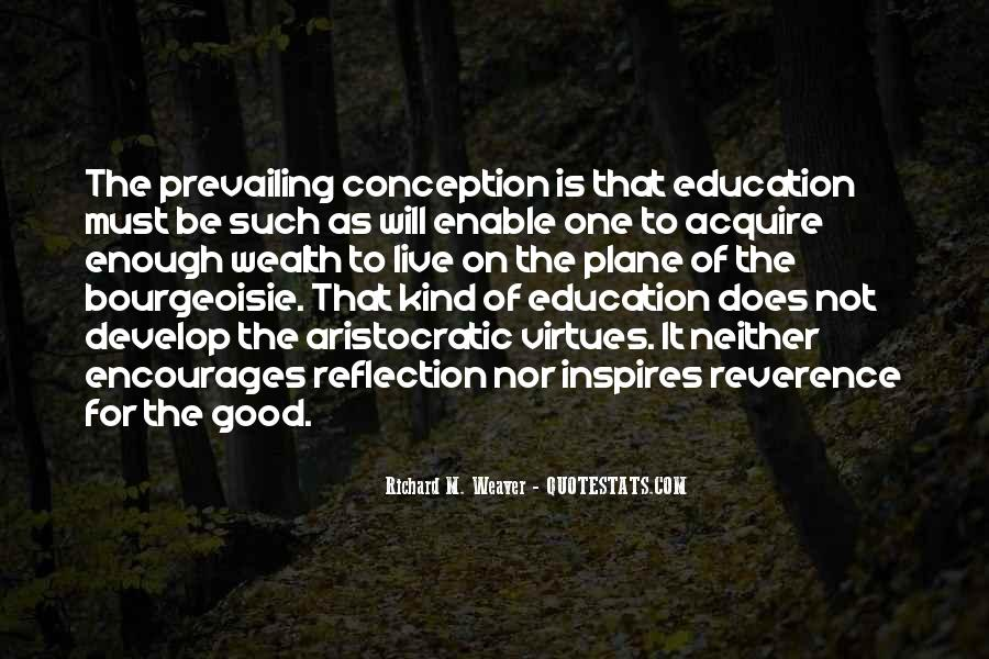 Richard Weaver Quotes #1367289