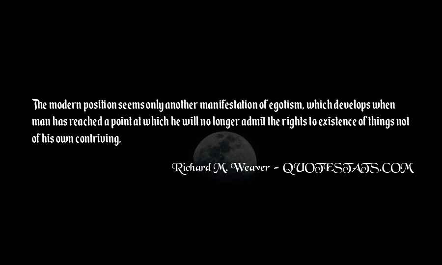 Richard Weaver Quotes #1589537