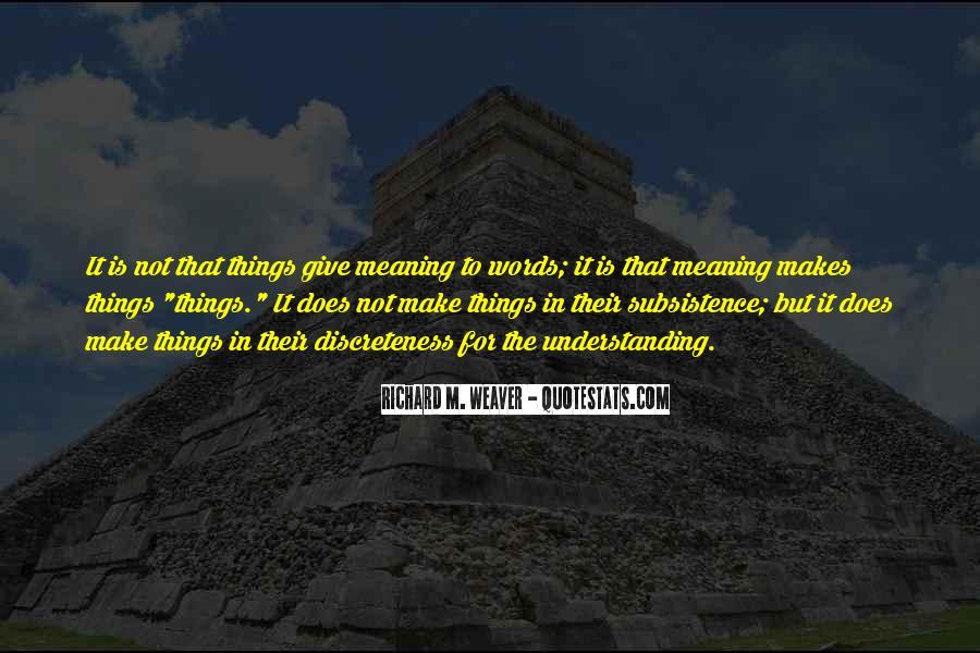 Richard Weaver Quotes #1757940