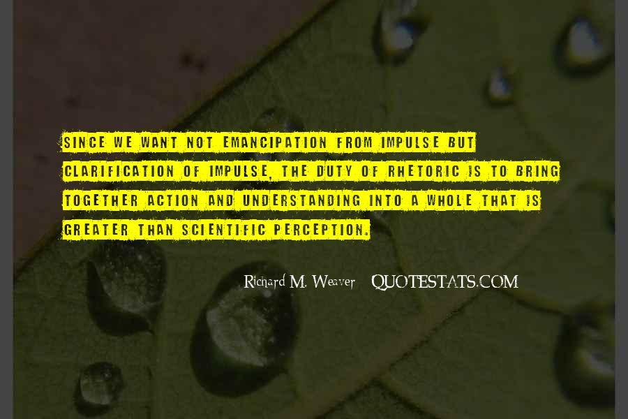 Richard Weaver Quotes #1798578