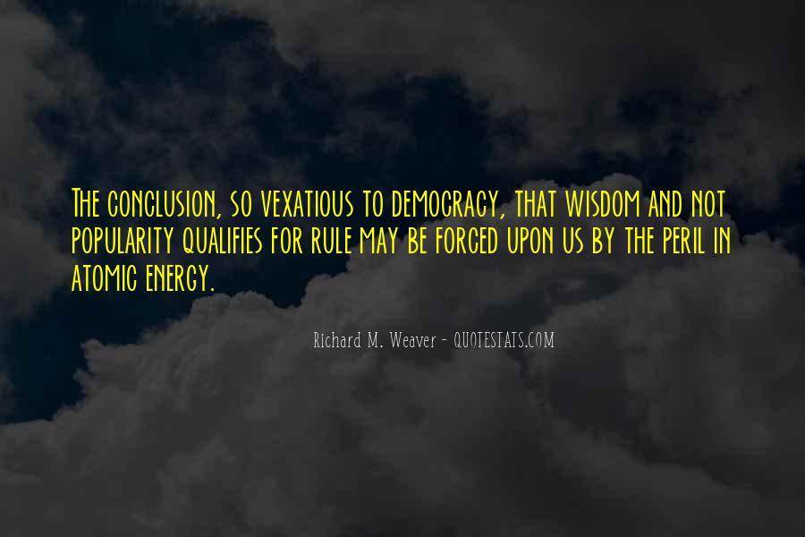 Richard Weaver Quotes #1870620