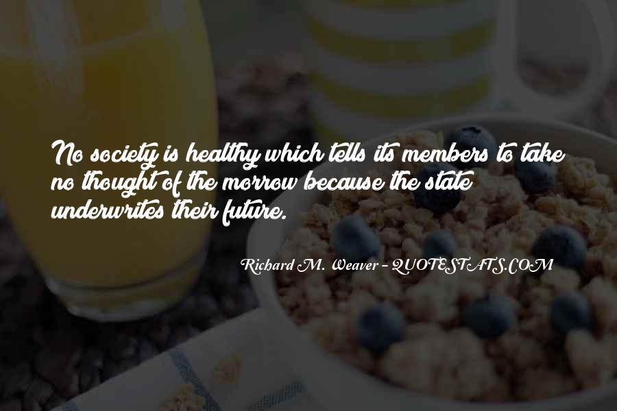 Richard Weaver Quotes #319045