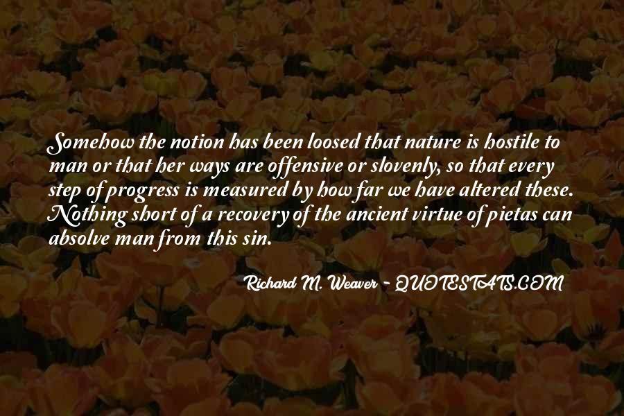 Richard Weaver Quotes #507911