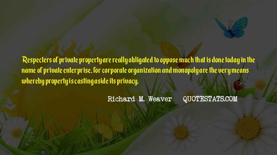 Richard Weaver Quotes #527504