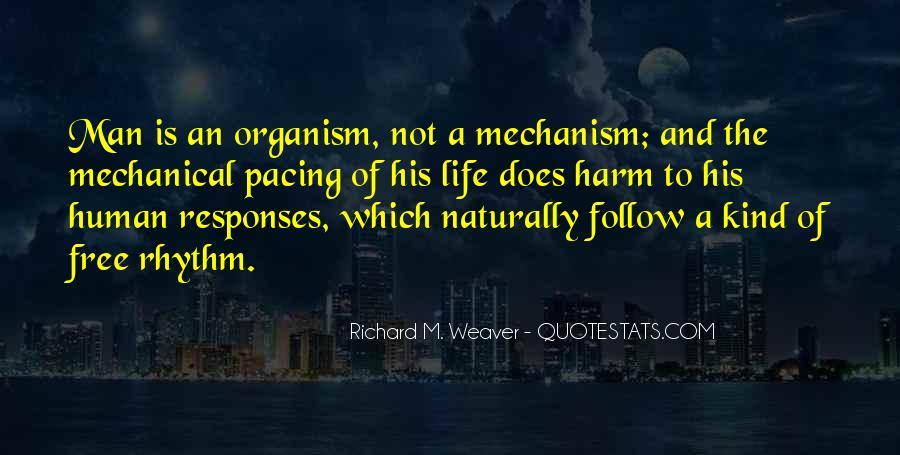 Richard Weaver Quotes #569560