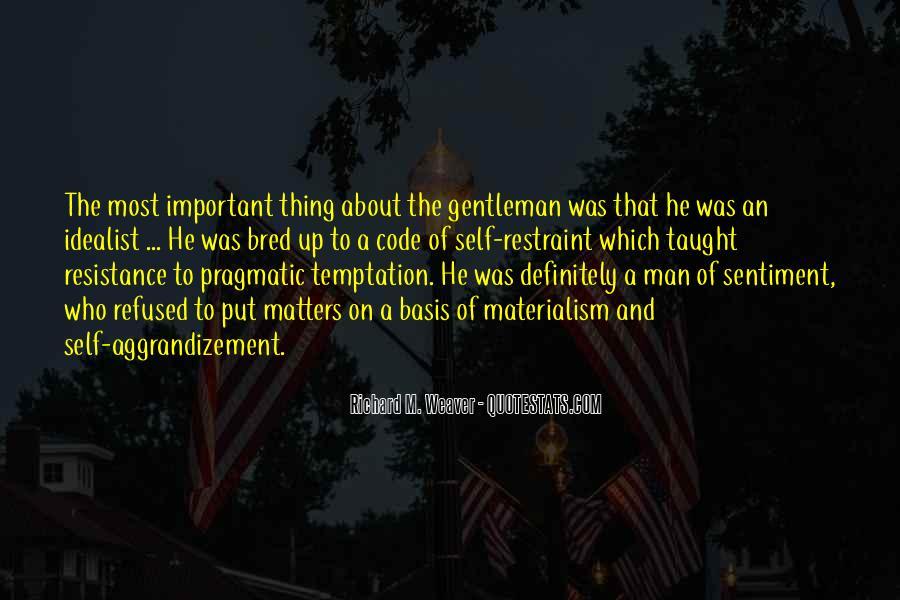 Richard Weaver Quotes #675642