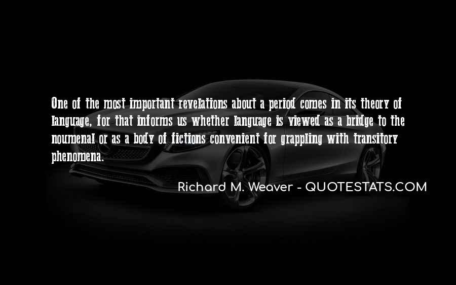 Richard Weaver Quotes #709779