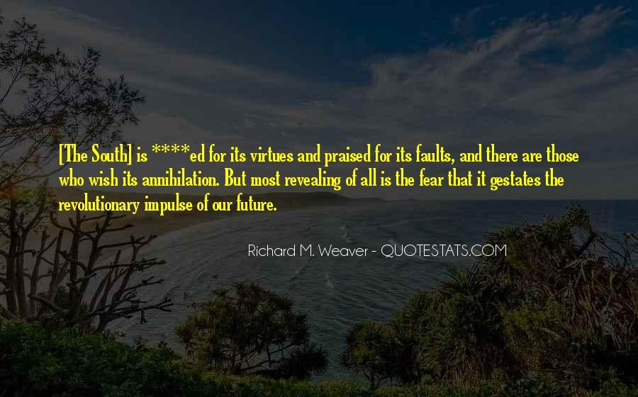 Richard Weaver Quotes #740516