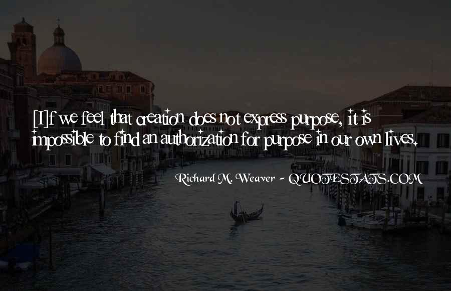 Richard Weaver Quotes #77373