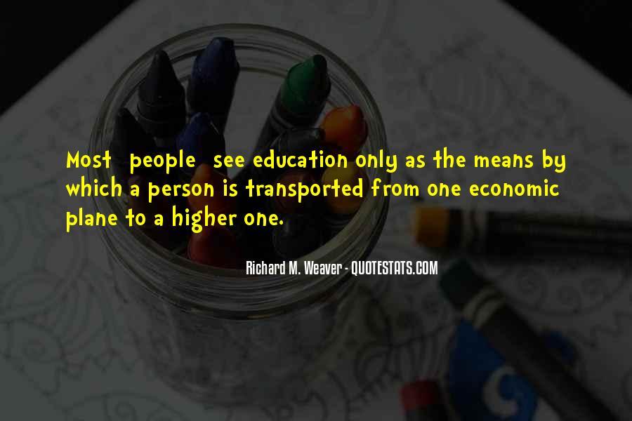 Richard Weaver Quotes #860090
