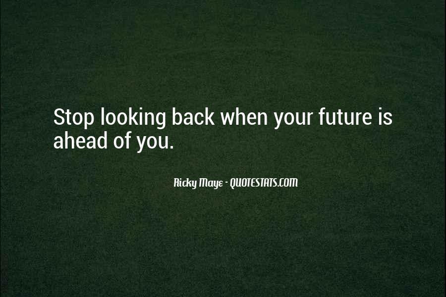 Ricky Maye Quotes #1003364