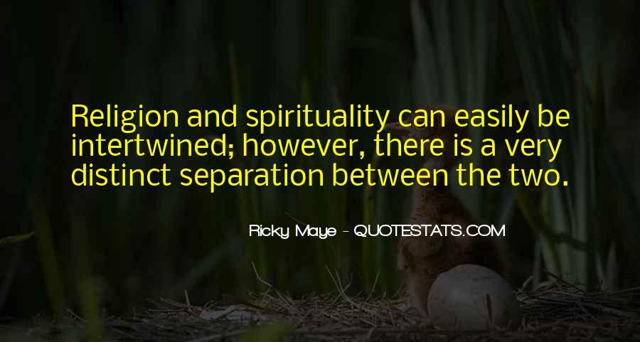 Ricky Maye Quotes #1048967
