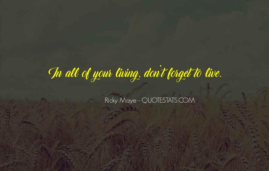 Ricky Maye Quotes #1381115