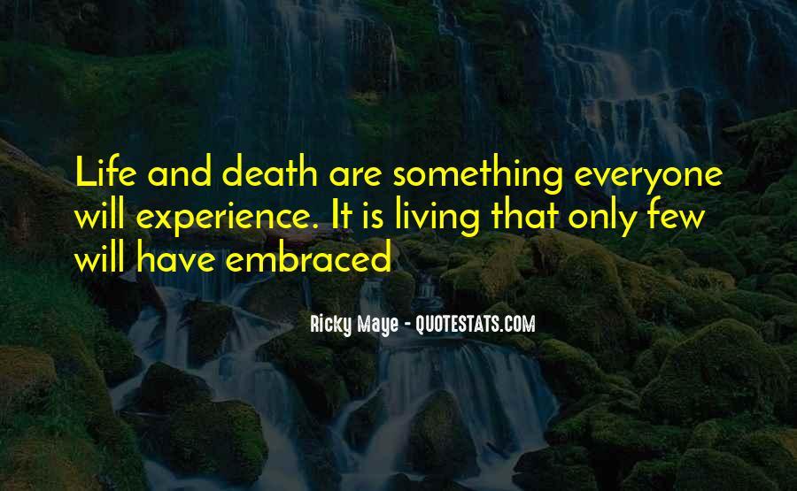 Ricky Maye Quotes #1714623