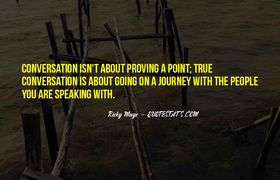 Ricky Maye Quotes #513249