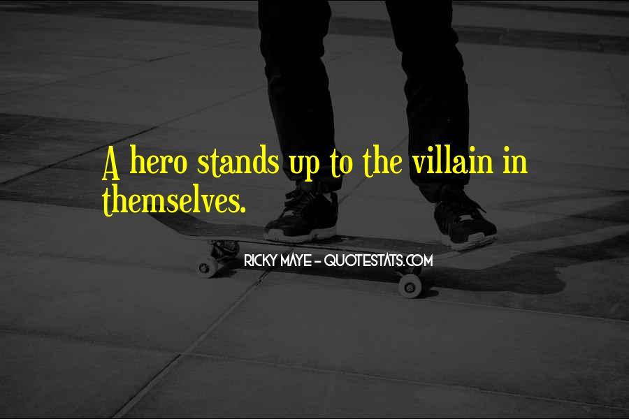 Ricky Maye Quotes #739171