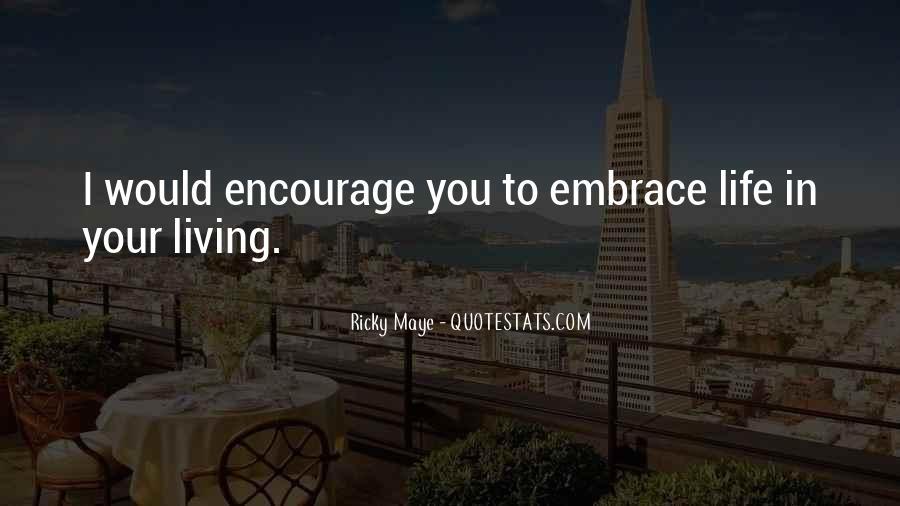 Ricky Maye Quotes #759334