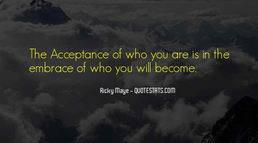 Ricky Maye Quotes #816523
