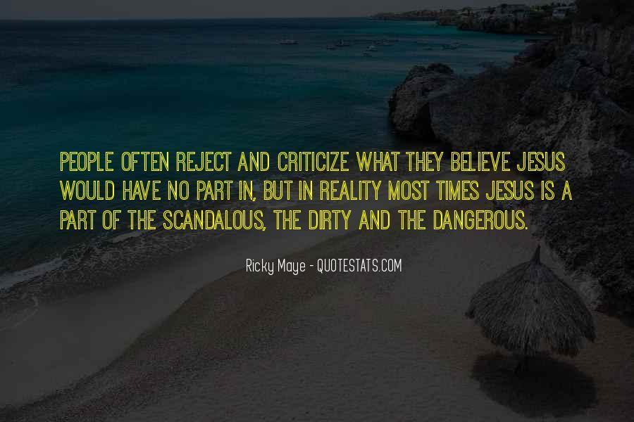 Ricky Maye Quotes #960173