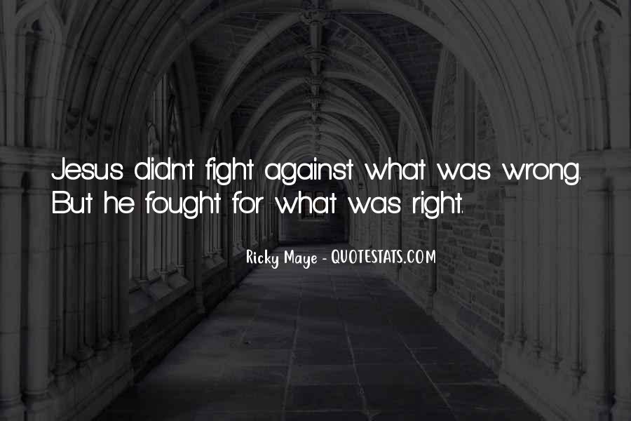 Ricky Maye Quotes #981200