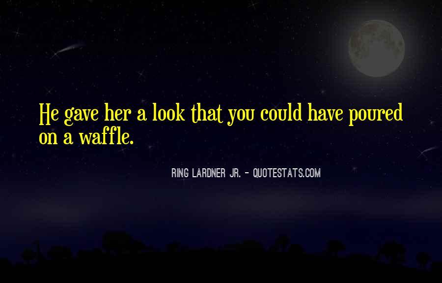 Ring Lardner Quotes #914672