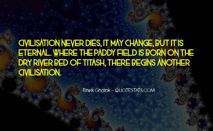 Ritwik Ghatak Quotes #856897