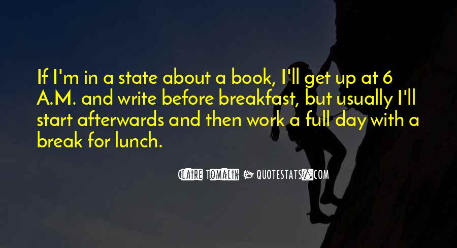 Quotes About Lunch Break #1230791