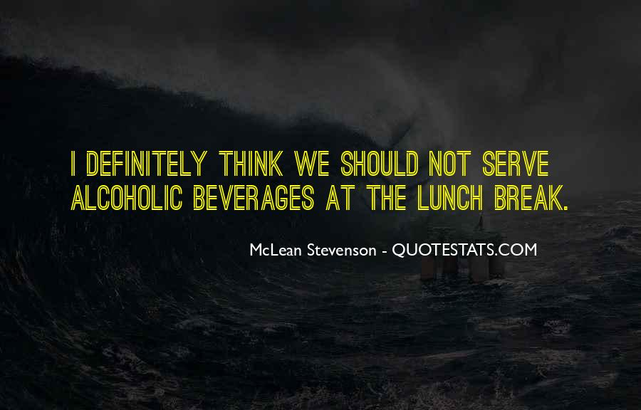 Quotes About Lunch Break #224155